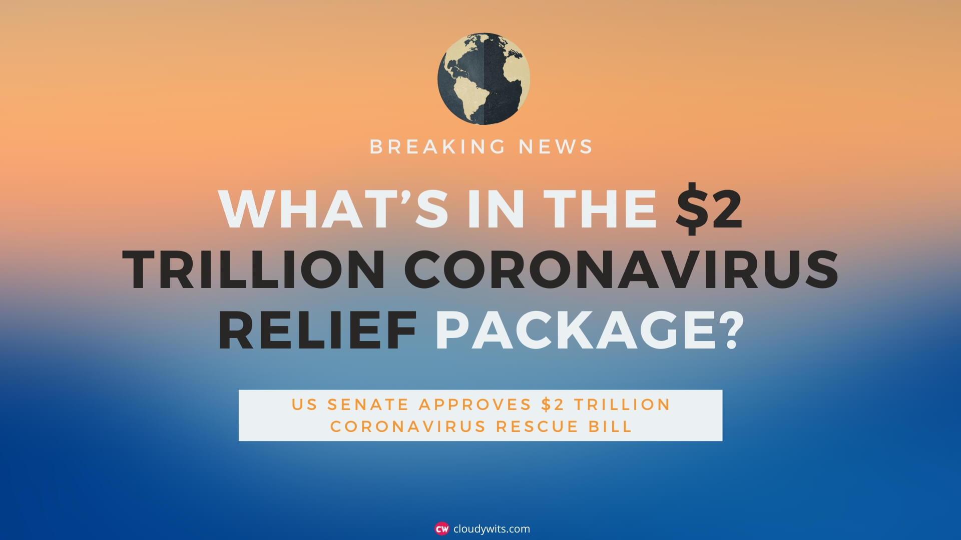 $2 Trillion Coronavirus Relief Package