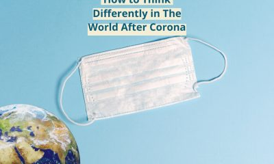 Feature Image_How to Think Differently in The World After Corona