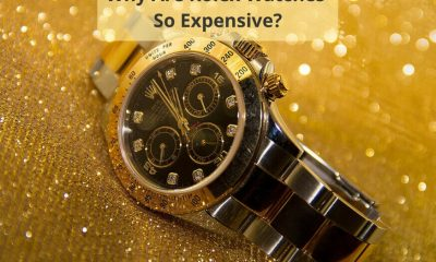 Why Are Rolex Watches Expensive